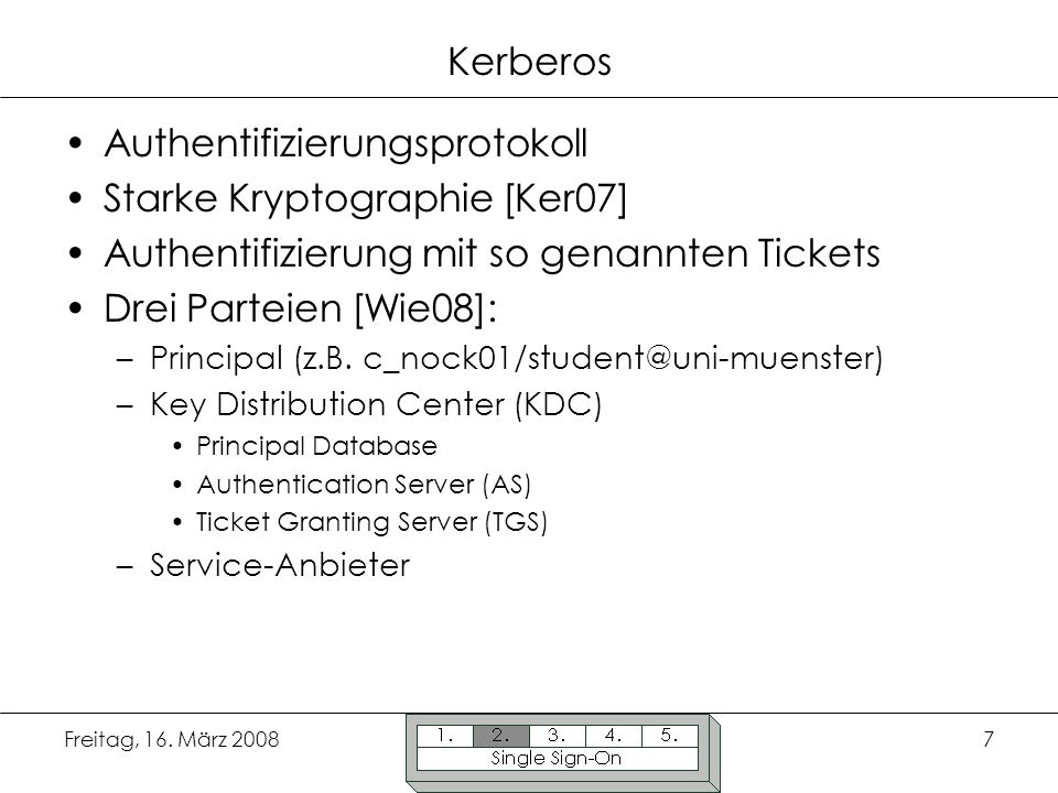 Authentifizierungsprotokoll Starke Kryptographie [Ker07]